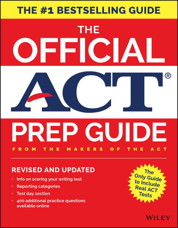 ACT The Official ACT Prep Guide, 2018. Official Practice Tests + 400 Bonus Questions Online the children act