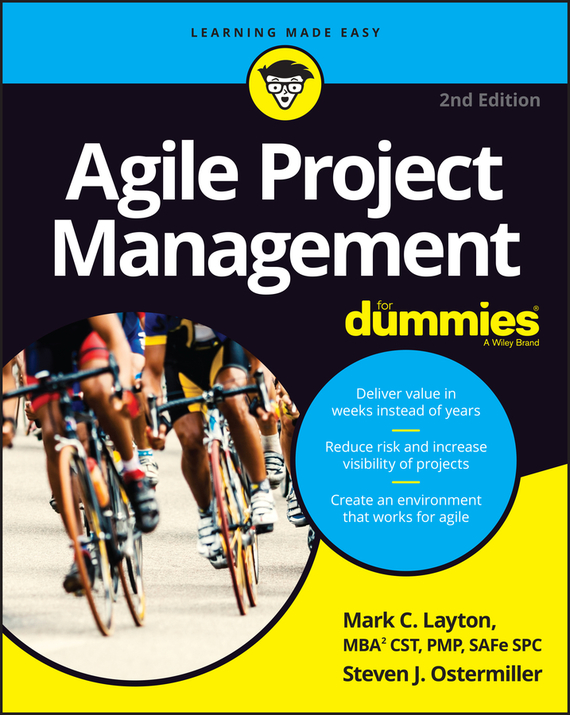 Steven Ostermiller J. Agile Project Management For Dummies deborah rumsey j statistics ii for dummies
