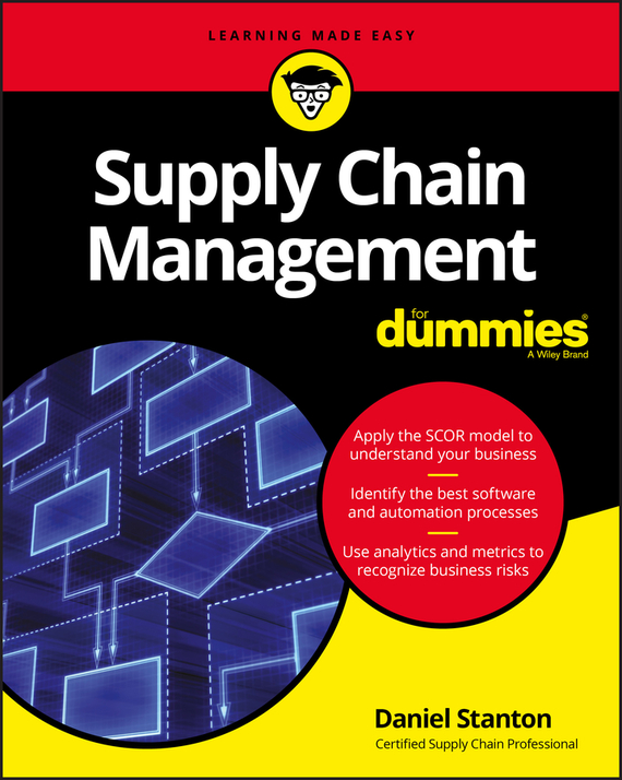 Daniel  Stanton Supply Chain Management For Dummies what you need to know about project management