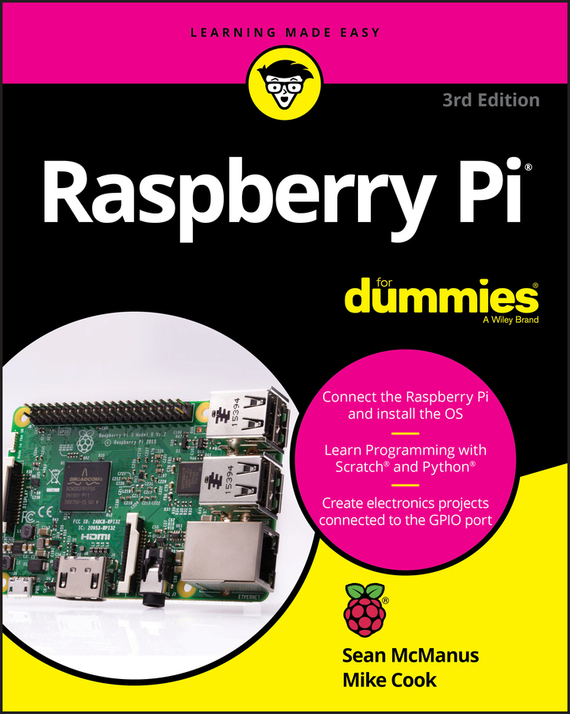 Sean McManus Raspberry Pi For Dummies raspberry pi 3 model b 1 2ghz 1gb ram 2 4g keyboard clear case with fan power heat sinks raspberry pi 3 model b kit e c