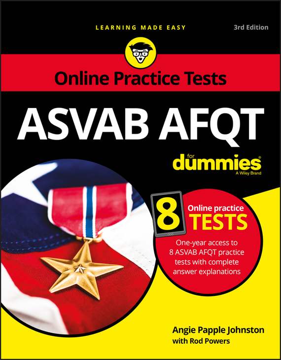 Rod Powers ASVAB AFQT For Dummies. With Online Practice Tests christopher danielson common core math for parents for dummies with videos online