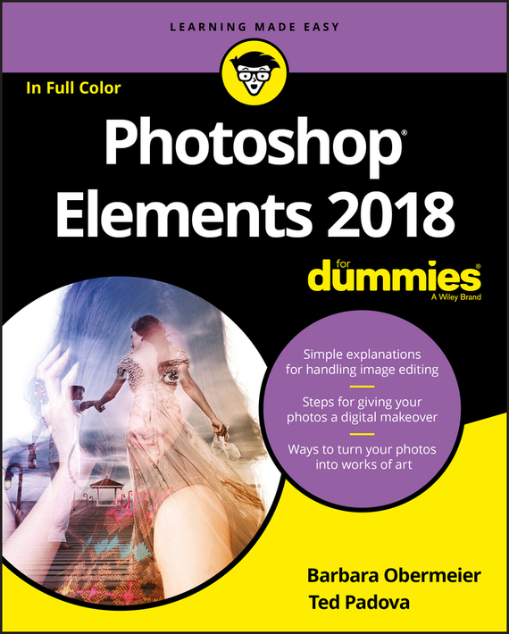 Barbara  Obermeier Photoshop Elements 2018 For Dummies barbara obermeier photoshop elements 2018 for dummies
