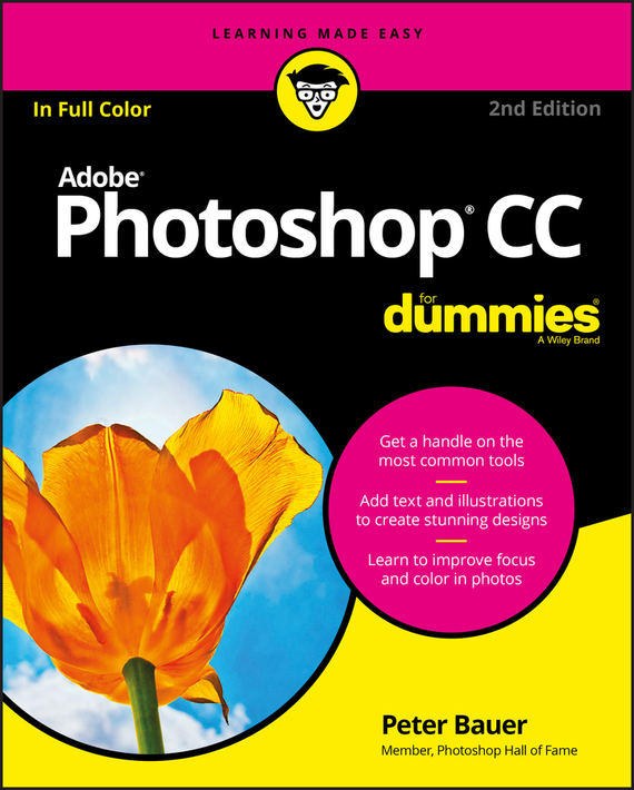 Peter  Bauer Photoshop CC For Dummies peter leeds penny stocks for dummies