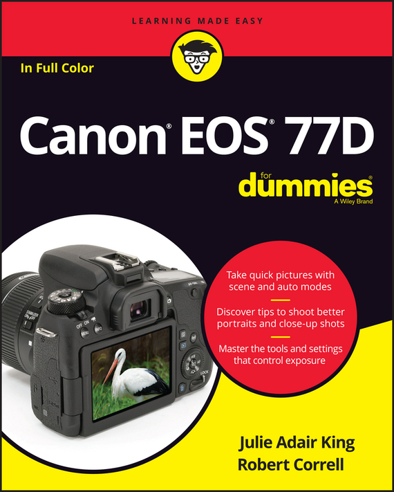 Julie Adair King Canon EOS 77D For Dummies king julie adair canon eos rebel t7i 800d for dummies