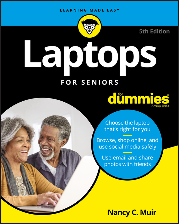 Nancy Muir C. Laptops For Seniors For Dummies dwight spivey iphone for seniors for dummies