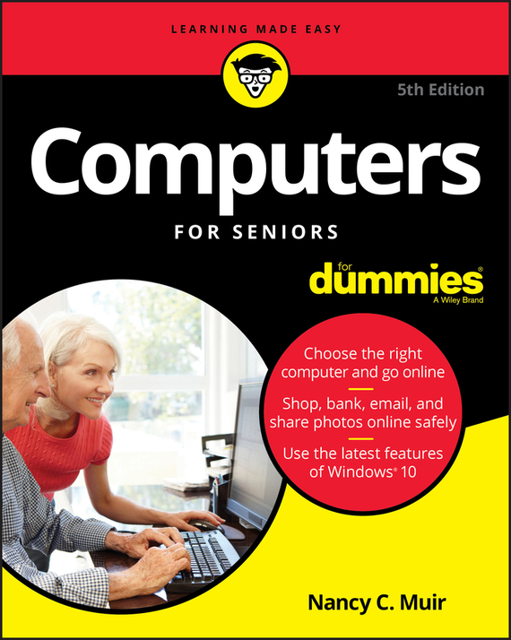 Nancy Muir C. Computers For Seniors For Dummies 图灵程序设计丛书:学习r