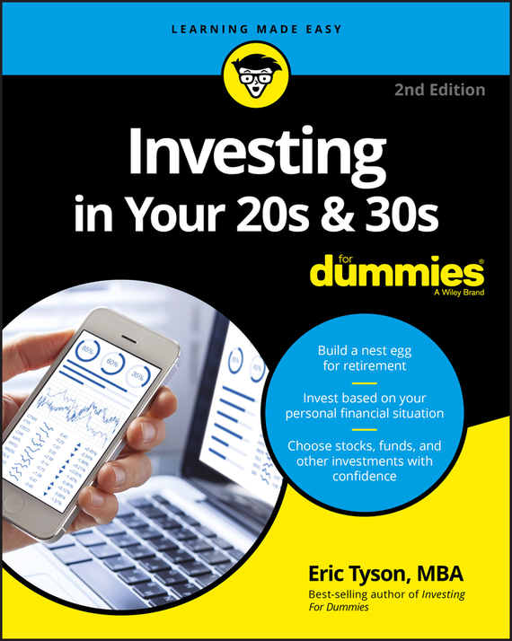 Eric  Tyson Investing in Your 20s and 30s For Dummies paul mladjenovic stock investing for dummies