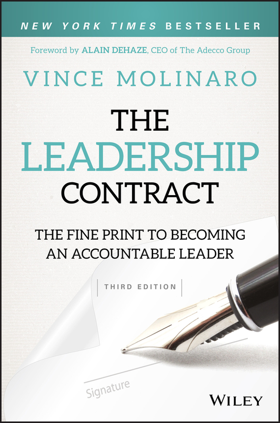 Vince Molinaro The Leadership Contract. The Fine Print to Becoming an Accountable Leader mastering leadership an integrated framework for breakthrough performance and extraordinary business results