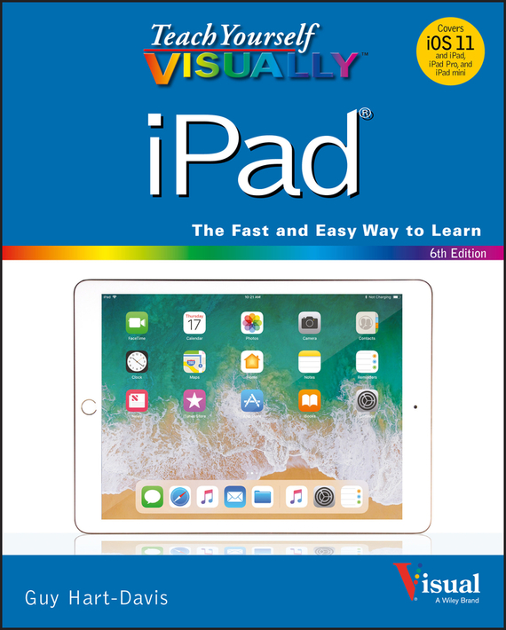 Guy  Hart-Davis Teach Yourself VISUALLY iPad woodwork a step by step photographic guide to successful woodworking