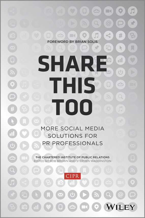 Brian Solis Share This Too. More Social Media Solutions for PR Professionals public relations science management