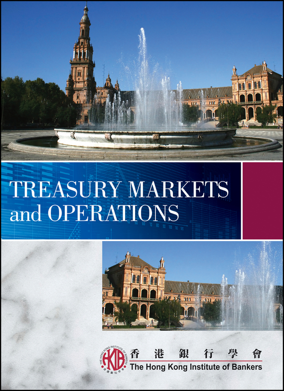 Отсутствует Treasury Markets and Operations ISBN: 9780470827598 foreign exchange and money markets