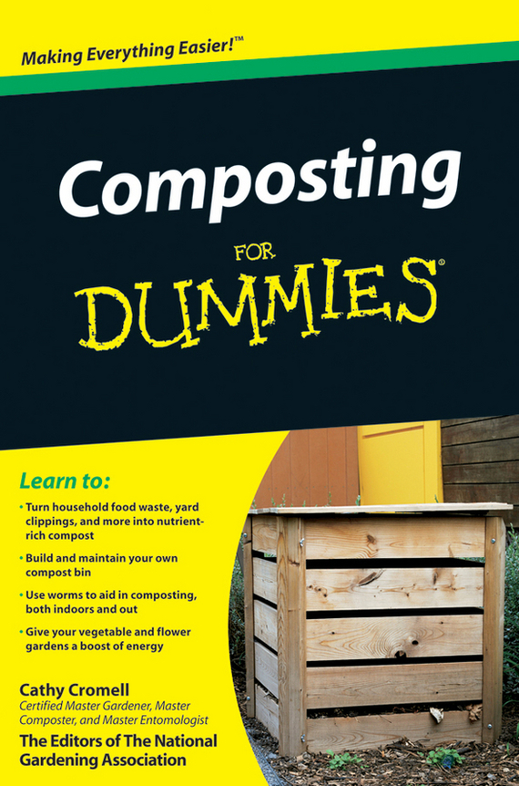 Cathy  Cromell. Composting For Dummies