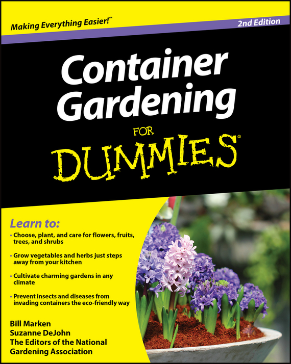 Suzanne  DeJohn. Container Gardening For Dummies