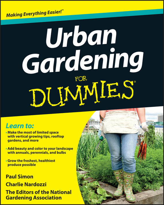 Charlie  Nardozzi. Urban Gardening For Dummies
