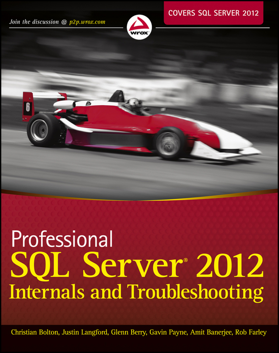Christian  Bolton Professional SQL Server 2012 Internals and Troubleshooting robust watermarking and its applications to communication problems