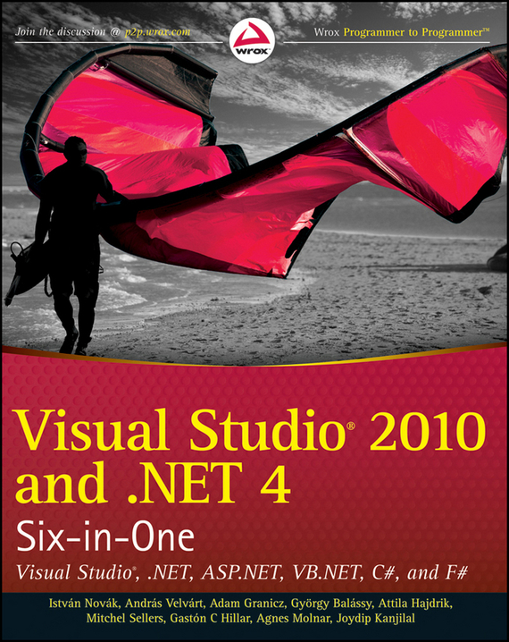 Joydip  Kanjilal Visual Studio 2010 and .NET 4 Six-in-One bruce johnson professional visual studio 2017