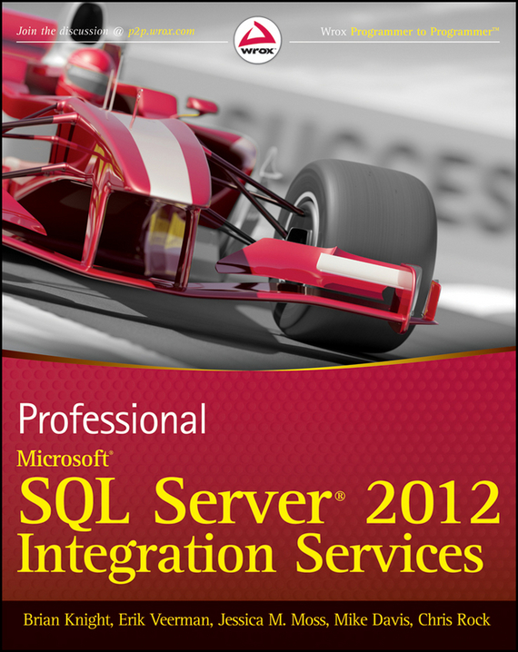 Mike Davis Professional Microsoft SQL Server 2012 Integration Services xml integration into an sql based cep engine