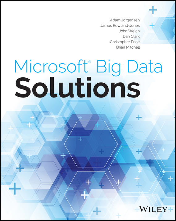 Christopher  Price. Microsoft Big Data Solutions