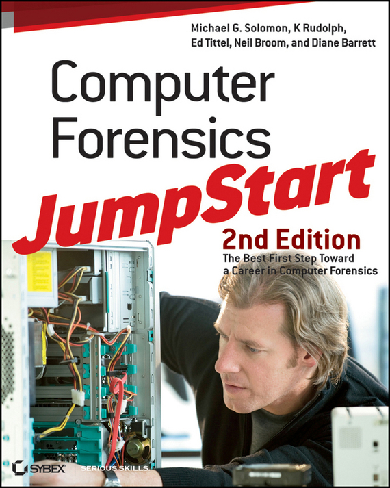 Ed  Tittel Computer Forensics JumpStart the assistant principalship as a career