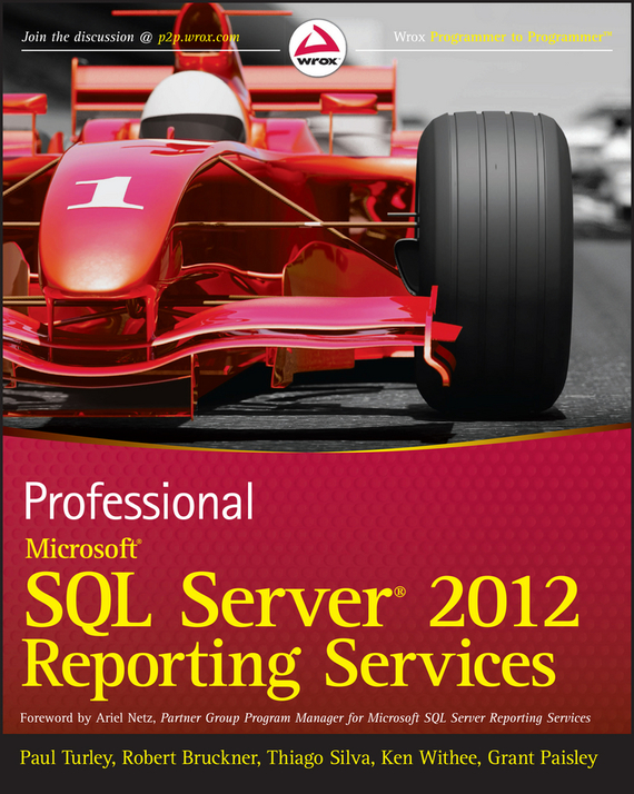 Paul Turley Professional Microsoft SQL Server 2012 Reporting Services