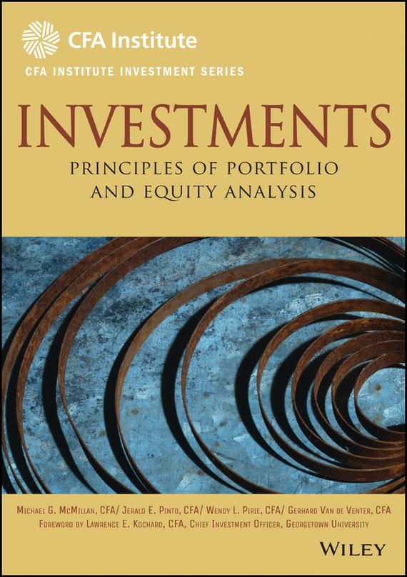 Michael  McMillan Investments. Principles of Portfolio and Equity Analysis risk analysis and risk management in banks