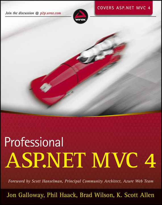 Scott  Hanselman Professional ASP.NET MVC 4 driven to distraction