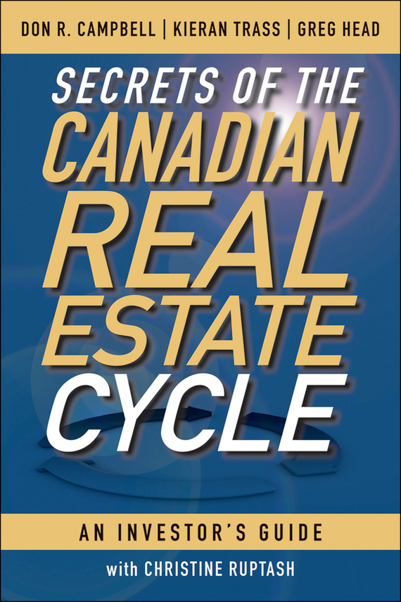 Kieran Trass Secrets of the Canadian Real Estate Cycle. An Investor's Guide real estate broker 500g