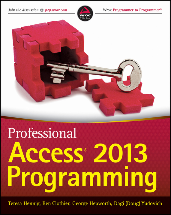 Teresa Hennig Professional Access 2013 Programming ken cook access 2013 for dummies