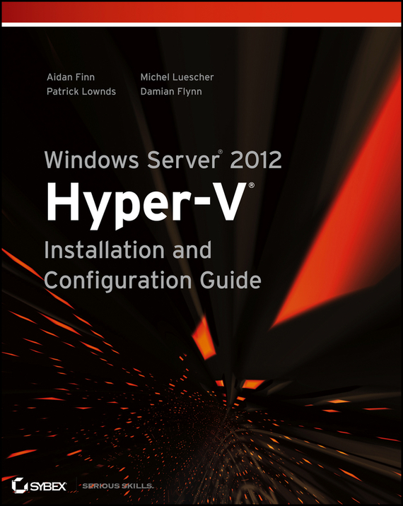Aidan  Finn Windows Server 2012 Hyper-V Installation and Configuration Guide backup server