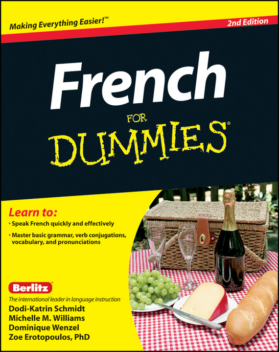 Dodi-Katrin Schmidt French For Dummies veronique mazet french grammar for dummies