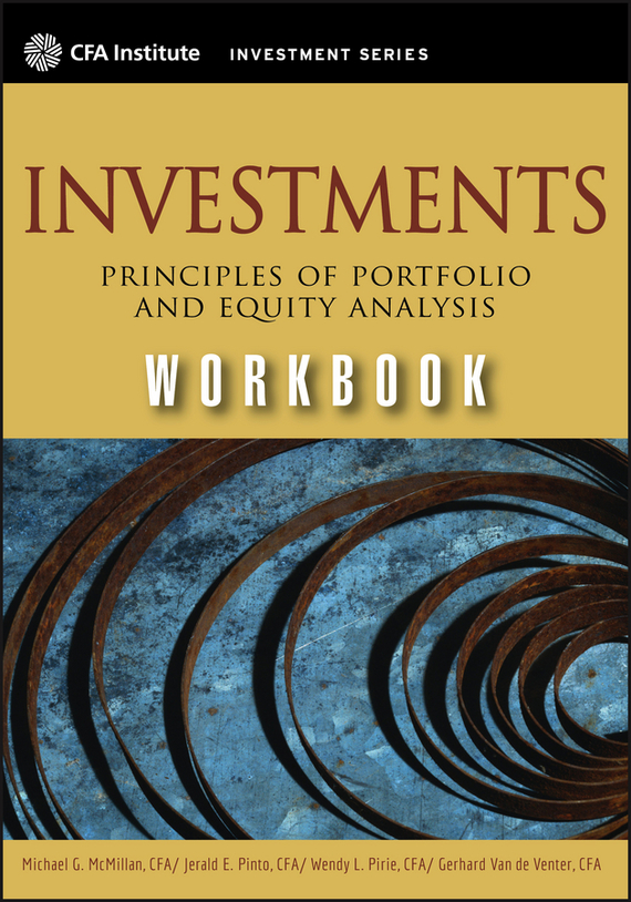 Michael  McMillan Investments Workbook. Principles of Portfolio and Equity Analysis morusu siva sankar financial analysis of the tirupati co operative bank limited