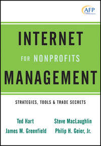 Ted  Hart - Internet Management for Nonprofits. Strategies, Tools and Trade Secrets