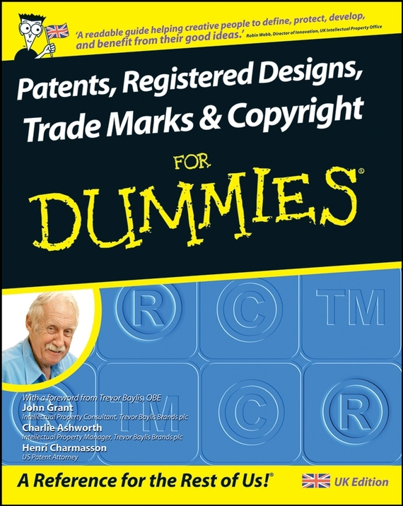 John  Grant Patents, Registered Designs, Trade Marks and Copyright For Dummies john paul mueller aws for admins for dummies