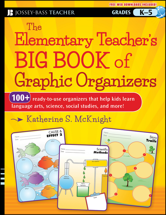 Katherine McKnight S. The Elementary Teacher's Big Book of Graphic Organizers, K-5. 100+ Ready-to-Use Organizers That Help Kids Learn Language Arts, Science, Social Studies, and More norman god that limps – science and technology i n the eighties