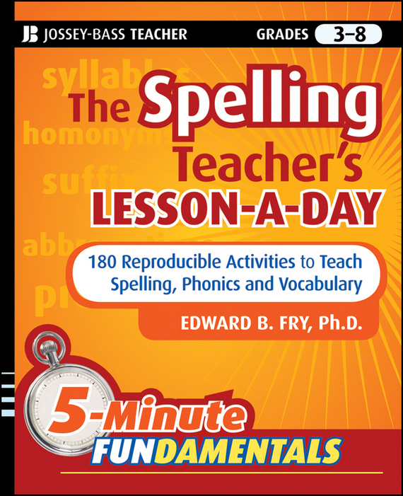 Edward Fry B. The Spelling Teacher's Lesson-a-Day. 180 Reproducible Activities to Teach Spelling, Phonics, and Vocabulary barrow tzs1 a02 yklzs1 t01 g1 4 white black silver gold acrylic water cooling plug coins can be used to twist the