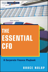 Bruce Nolop P. - The Essential CFO. A Corporate Finance Playbook