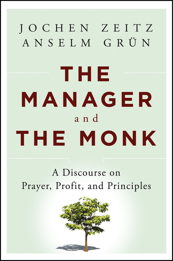 Jochen  Zeitz The Manager and the Monk. A Discourse on Prayer, Profit, and Principles handbook of the exhibition of napier relics and of books instruments and devices for facilitating calculation