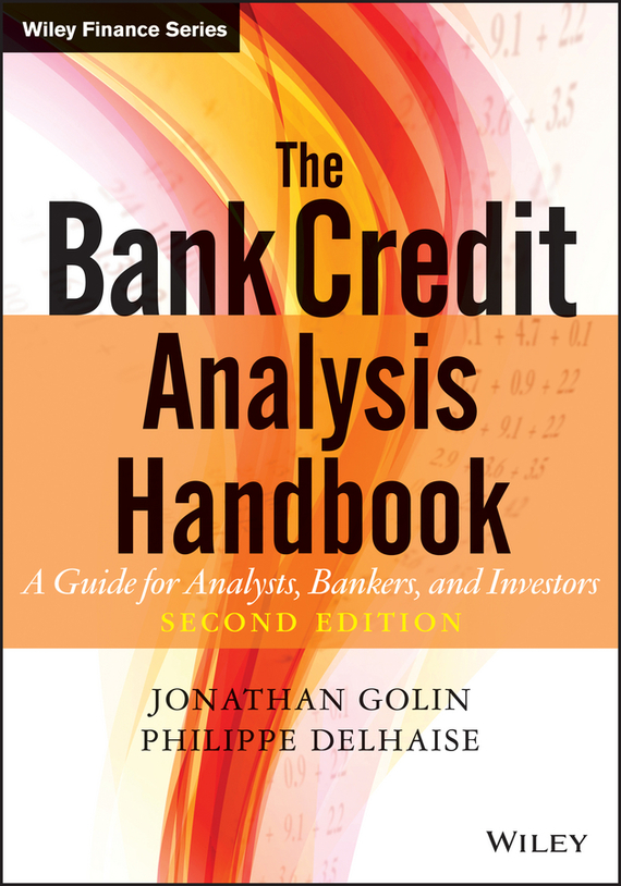 Jonathan Golin The Bank Credit Analysis Handbook. A Guide for Analysts, Bankers and Investors ratings