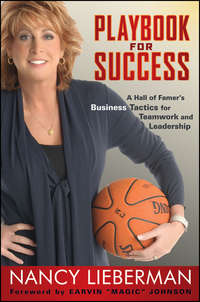 Nancy  Lieberman - Playbook for Success. A Hall of Famer's Business Tactics for Teamwork and Leadership