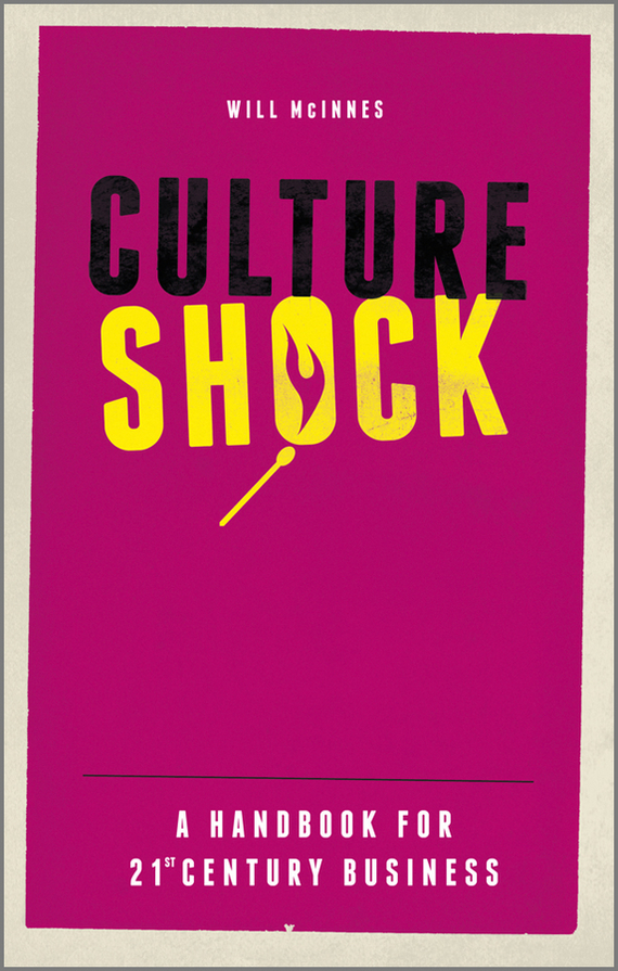 Will  McInnes Culture Shock. A Handbook For 21st Century Business presidential nominee will address a gathering