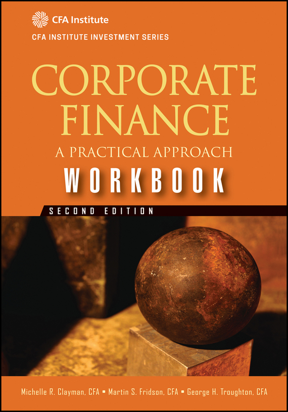 Martin Fridson S. Corporate Finance Workbook. A Practical Approach a practical approach to landlord and tenant