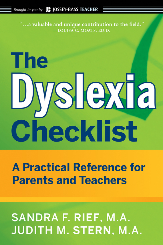 Judith Stern The Dyslexia Checklist. A Practical Reference for Parents and Teachers perception of students with disabilities