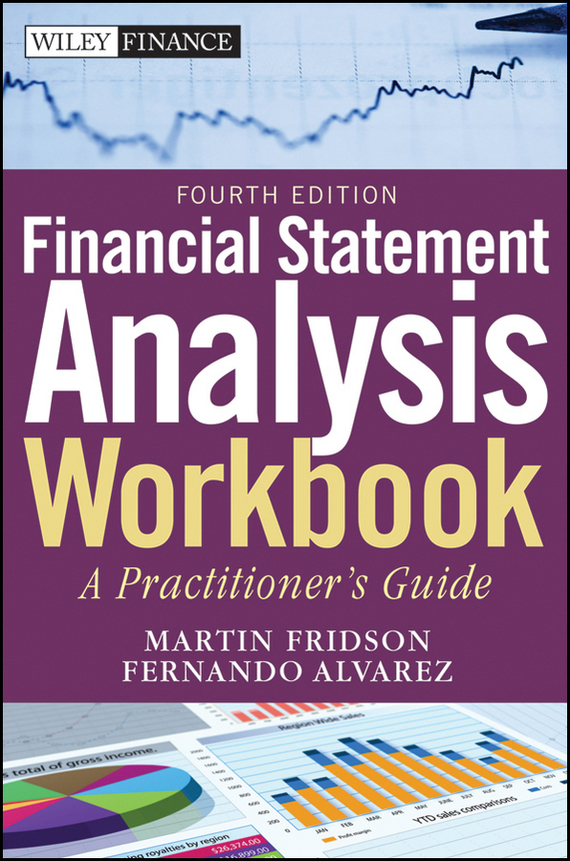 Fernando  Alvarez Financial Statement Analysis Workbook. A Practitioner's Guide objective pet workbook with answers