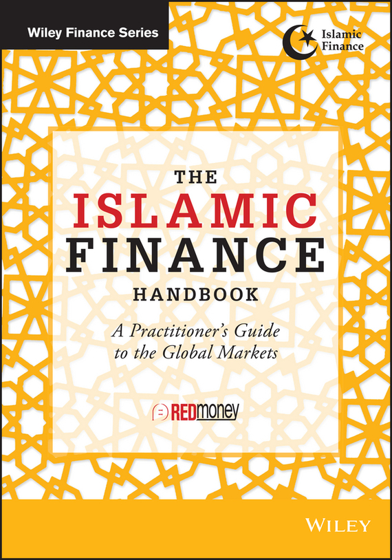 REDmoney The Islamic Finance Handbook. A Practitioner's Guide to the Global Markets zamir iqbal intermediate islamic finance