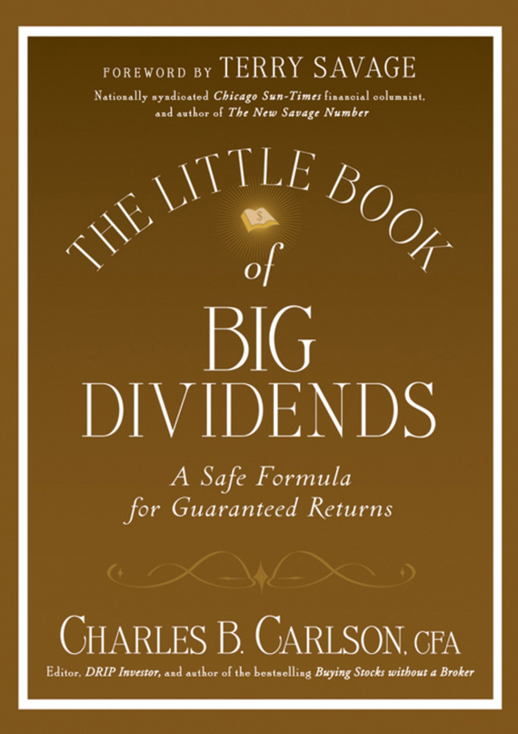 Terry Savage The Little Book of Big Dividends. A Safe Formula for Guaranteed Returns study of factors affecting dividend yield and dividend payout ratio