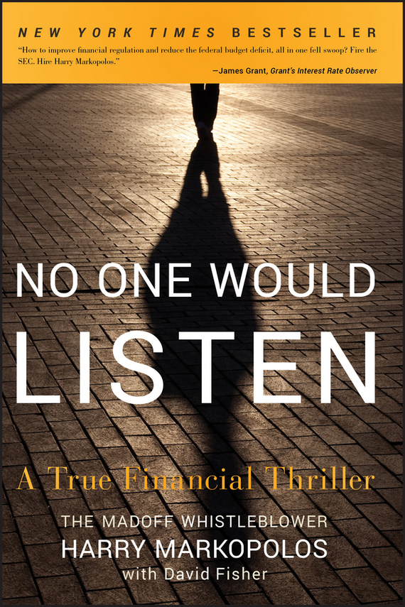 Harry  Markopolos No One Would Listen. A True Financial Thriller financial analysis of steel industry in india
