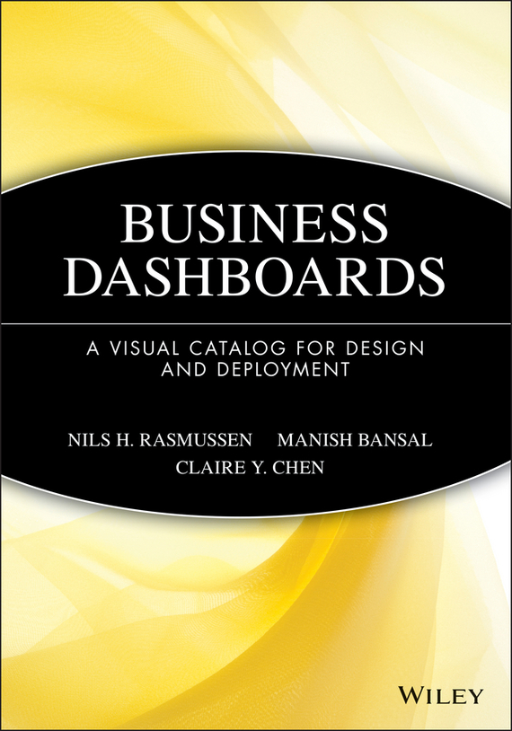 Manish  Bansal Business Dashboards. A Visual Catalog for Design and Deployment mandeep kaur kanwarpreet singh and inderpreet singh ahuja analyzing synergic effect of tqm tpm paradigms on business performance