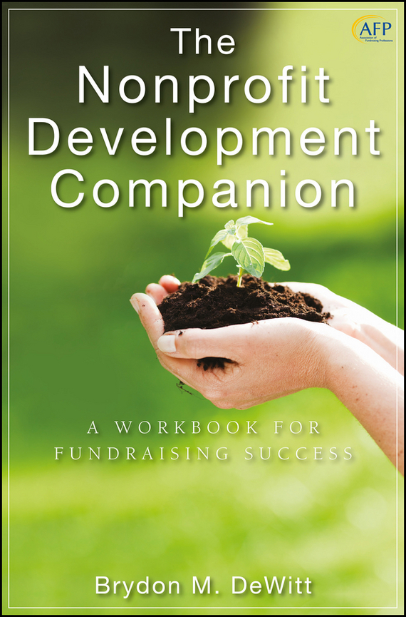 Brydon DeWitt M. The Nonprofit Development Companion. A Workbook for Fundraising Success mukhzeer mohamad shahimin and kang nan khor integrated waveguide for biosensor application