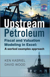 - Upstream Petroleum Fiscal and Valuation Modeling in Excel. A Worked Examples Approach