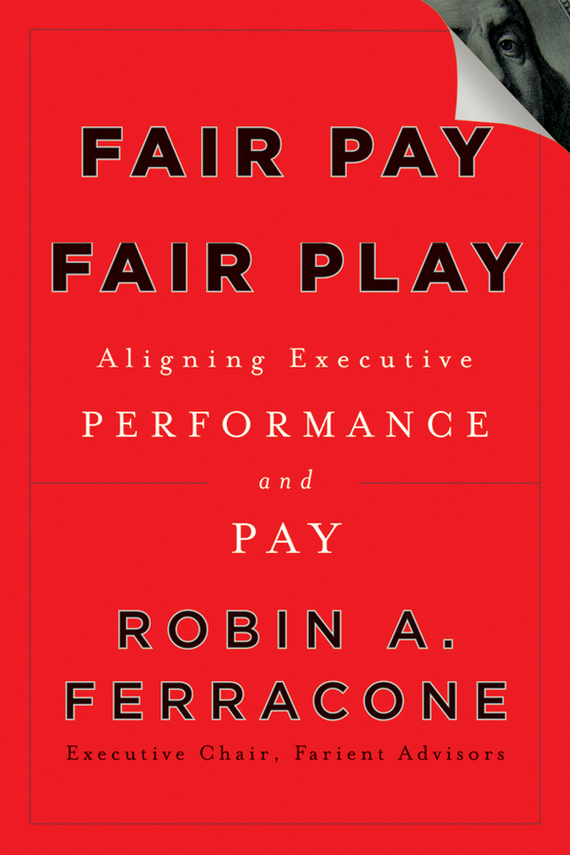 Robin Ferracone A. Fair Pay, Fair Play. Aligning Executive Performance and Pay барабан к галтовке robin 20